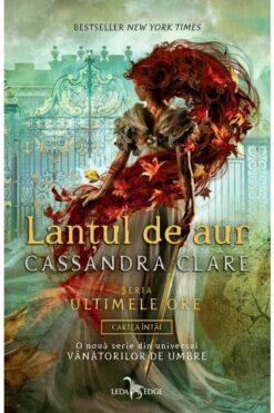 Lanțul de Aur Cassandra Clare
