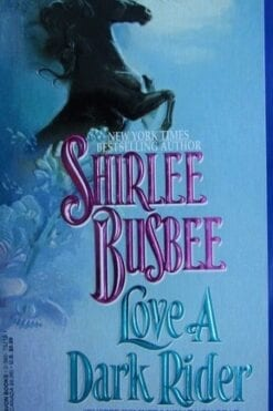 Love a Dark Rider Shirlee Busbee
