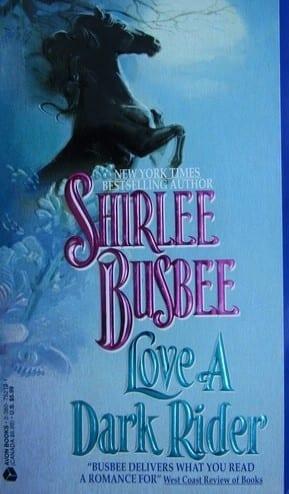 Love a Dark Rider Shirlee Busbee