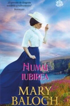 Numai Iubirea Mary Balogh
