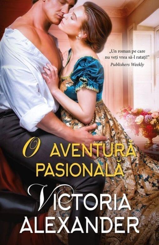 O Aventura Pasionala Victoria Alexander