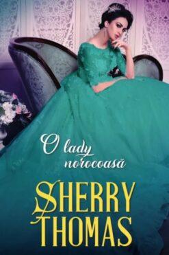 O Lady Norocoasa Sherry Thomas