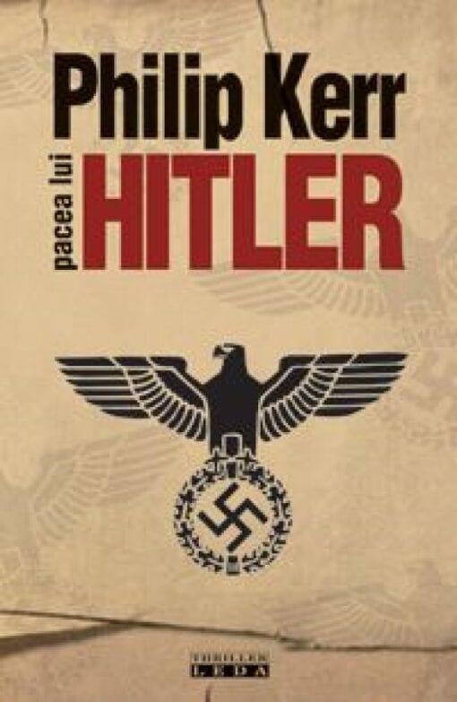 Pacea lui Hitler Philip Kerr