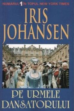 Pe urmele Dansatorului Iris Johansen