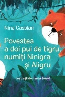 Povestea a doi pui de tigru, numiți Ninigra și Aligru