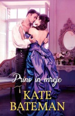 Prins in Mreje Kate Bateman