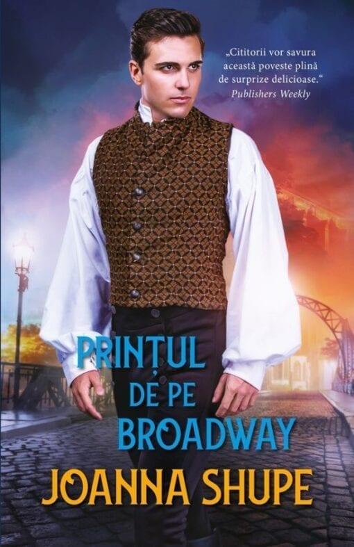 Printul de pe Broadway Joanna Shupe
