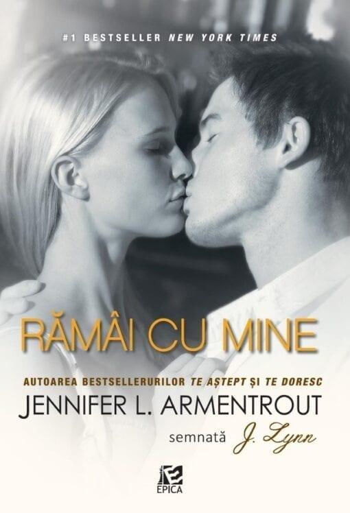 Ramai cu mine Jennifer L. Armentrout