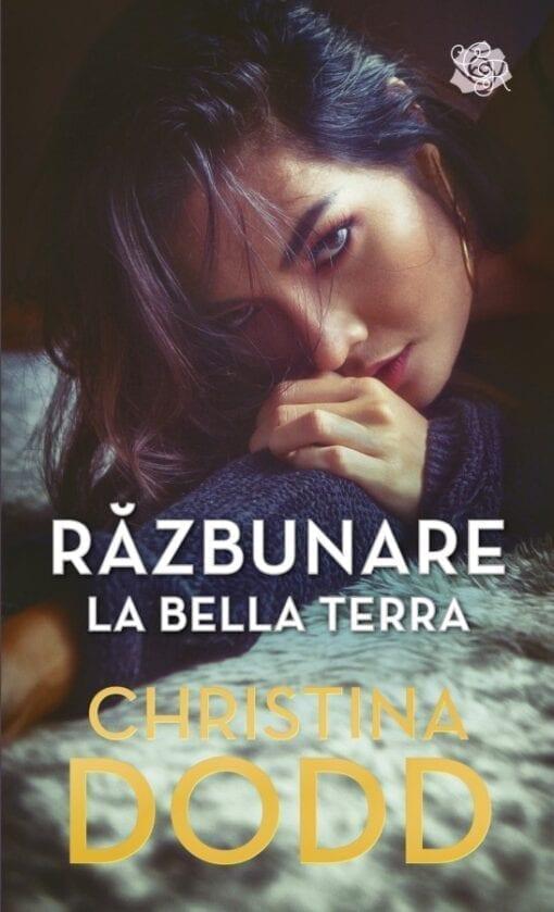 Razbunare la Bella Terra Christina Dodd