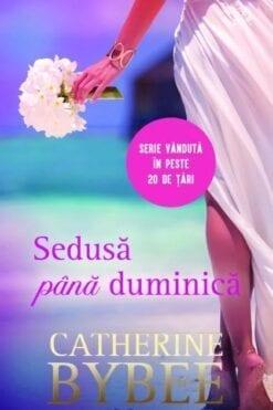 Sedusa pana Duminica Catherine Bybee