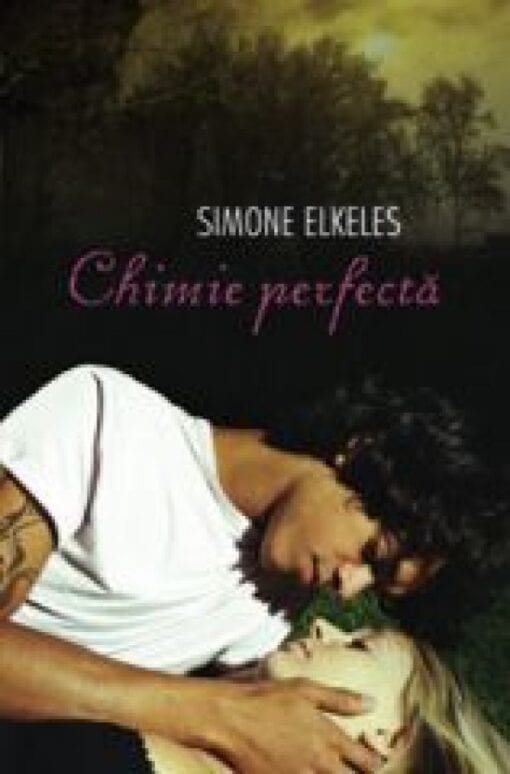 Seria Chimie Perfecta Simone Elkeles
