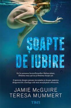 Soapte de Iubire Jamie McGuire Teresa Mummert