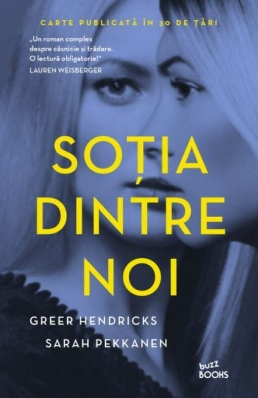 Sotia dintre noi Greer Hendricks Sarah Pekkanen