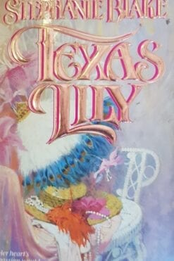 Texas Lily Stephanie Blake