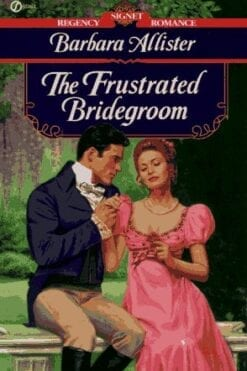 The Frustrated Bridegroom Barbara Allister