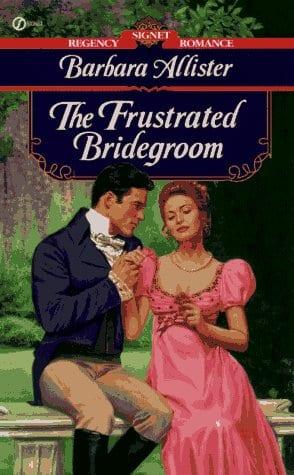 The Frustrated Bridegroom Barbara Allister