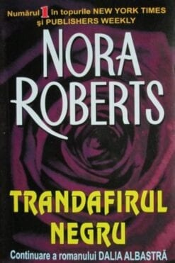 Trandafirul Negru Nora Roberts