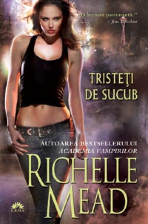 Tristeti de Sucub Richelle Mead