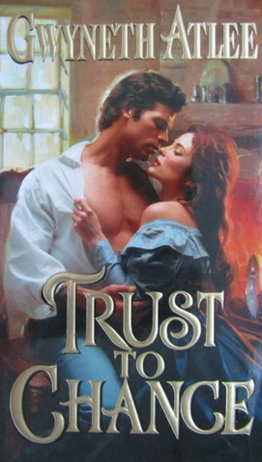Trust to Chance Gwyneth Atlee