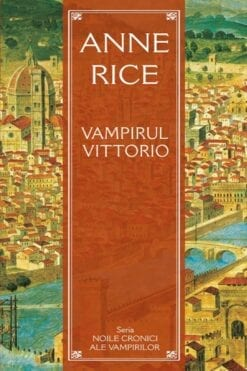 Vampirul Vittorio Anne Rice