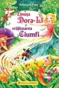 Zanuta Dora-Li si vrajitoarea Ciumfi Anastasia Popa